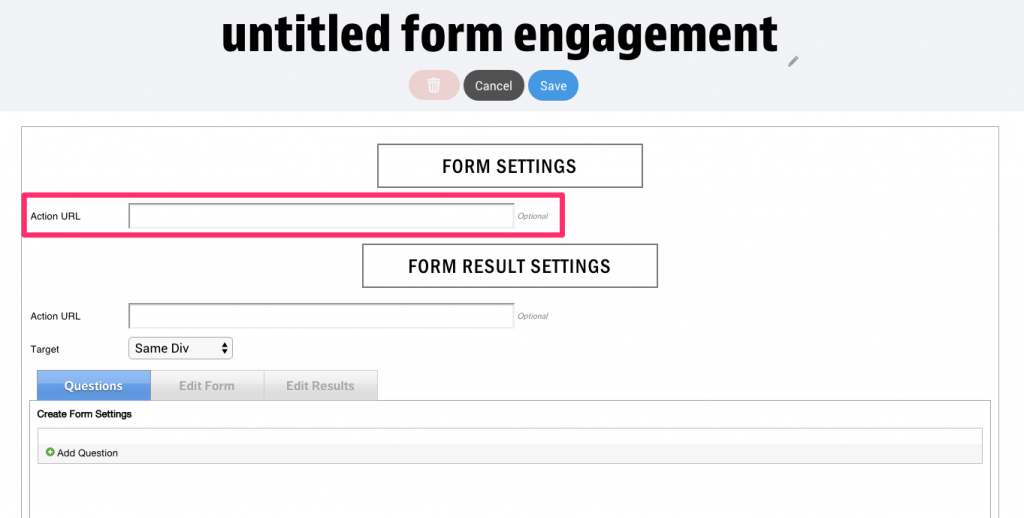 Action URL in Form Engagement
